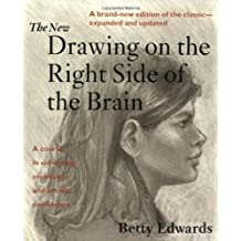 The New Drawing on the Right Side of the Brain by Betty Edwards (1999-08-30)