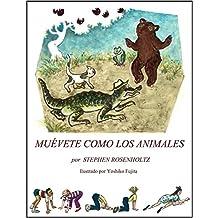 MUÉVETE COMO LOS ANIMALES