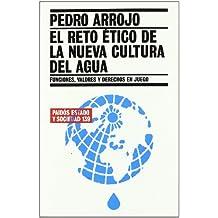 El reto ético de la nueva cultura del agua: Funciones, valores y derechos en juego (Estado y Sociedad)