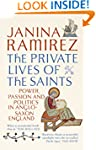 The Private Lives of the Saints: Powe...