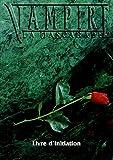 Vampire - La Mascarade : Livre d'initiation