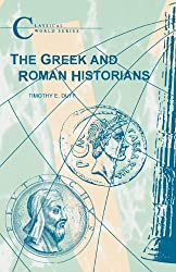 The Greek and Roman Historians (Classical World Series)