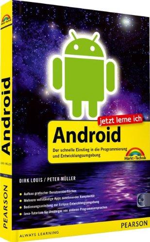 Jetzt lerne ich Android - inkl. CD: Der schnelle und einfache Einstieg in die Programmierung und Entwicklungsumgebung Eclipse Handy