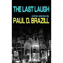 The Last Laugh: Crime Stories