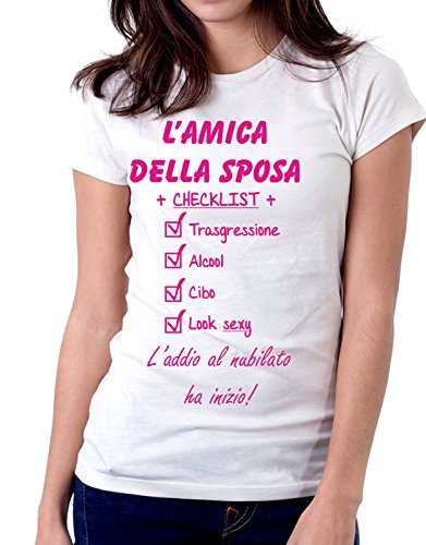 Tshirt Addio al nubilato l'amica della sposa - checklist - trasgressione- cibo- alcool- look sexy - Tutte le taglie Bianco