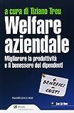 eBook Gratis da Scaricare Welfare aziendale Migliorare la produttivita e il benesse dei dipendenti Con CD ROM (PDF,EPUB,MOBI) Online Italiano