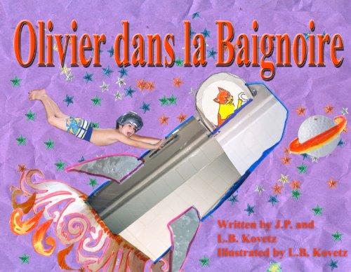 Olivier dans la Baignoire (Oliver in the Bath t. 3) par L.B. Kovetz