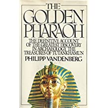 The golden Pharaoh by Philipp Vandenberg (1980-05-03)