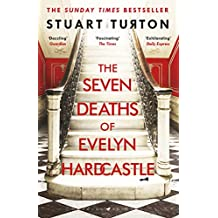 The Seven Deaths of Evelyn Hardcastle: Shortlisted for the Costa First Novel Award 2018 (English Edition)