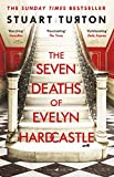 The Seven Deaths of Evelyn Hardcastle: Winner of the Costa First Novel Award 2018