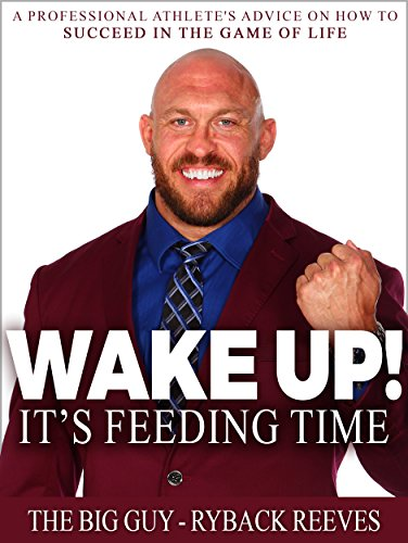 wake-up-its-feeding-time-a-professional-athletes-advice-on-how-to-succeed-in-the-game-of-life-englis