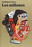 Los Millones (Narrativa (blackie Books))