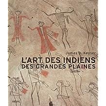 L'art des Indiens des Grandes Plaines