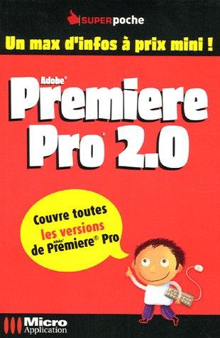 Premiere Pro 2.0 par Franck Chopinet