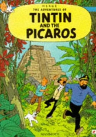 The Adventures of Tintin : Tintin and the Picaros
