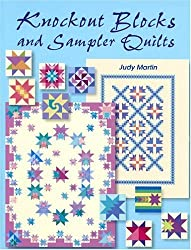 Knockout Blocks and Sampler Quilts by Judy Martin (2004-10-22)