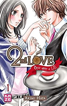 2nd Love - Once upon a Lie Vol. 1 (Second Love Once Upon a Lie) par [Hata, Akimi]