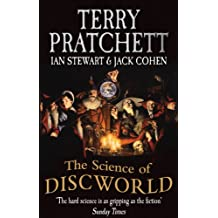 The Science Of Discworld (The Science of Discworld Series Book 1)