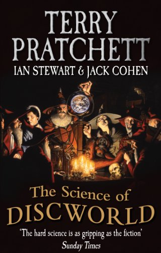 The Science Of Discworld (The Science of Discworld Series Book 1) (English Edition)