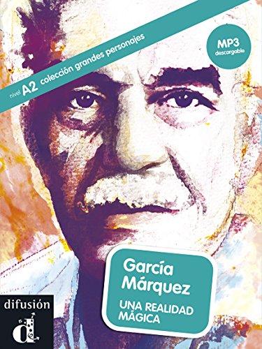 García Márquez: Una realidad mágica por Cecilia Bembimbre