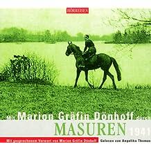 Mit Marion Gräfin Dönhoff durch Masuren: 1941. Lesung mit Musik von Johannes Brahms, Heinrich von Herzogenberg, Fred N Duvernoy