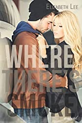 Where There's Smoke (English Edition)
