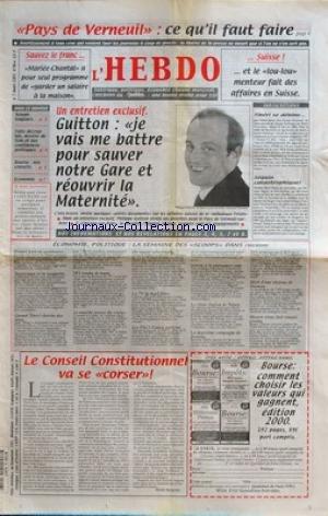 HEBDO (L') [No 96] du 07/03/2001 - pays de verneuil - ce qu'il faut faire - entretien avec guitton - tiberi se debine - seguin catastrophique - le conseil constitutionnel va se corser par henri jacquier - la semaine des scoops