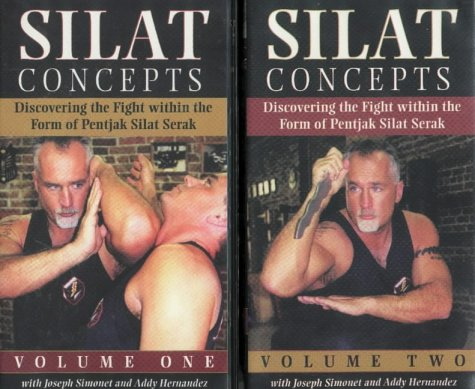 Silat Concepts: Discovering the Fight within the Form of Pentjak Silat Serak por Joseph Simonet
