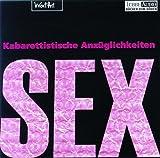 Sex. 2 CDs: Kabarettistische Anzüglichkeiten