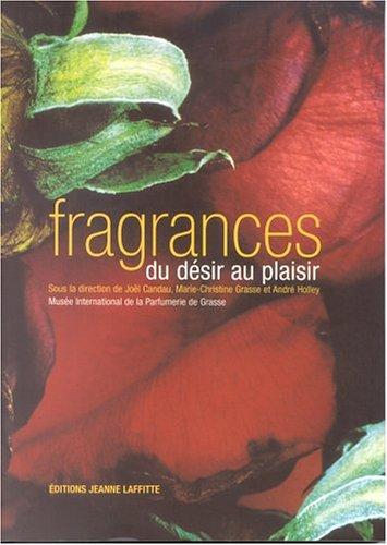 Fragrances , du plaisir au dsir
