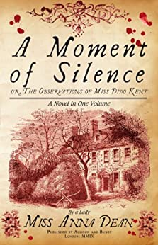 A Moment of Silence (Dido Kent Mysteries Book 1) by [Dean, Anna]
