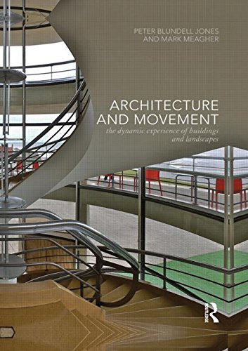 Architecture and Movement: the Dynamic Experience of Buildings and Landscapes