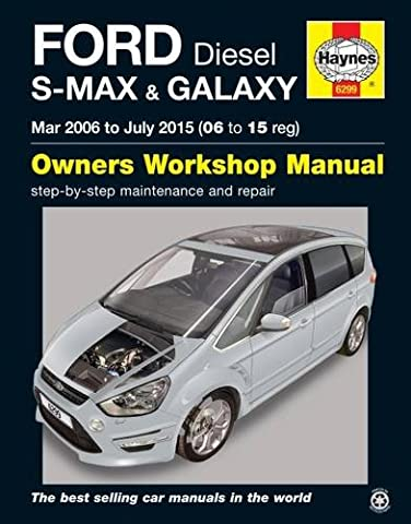 Ford S Max & Galaxy Diesel Owners Workshop Manual: