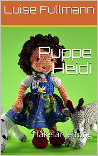 Puppe Heidi: Häkelanleitung