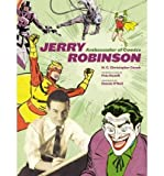 [(Jerry Robinson: Ambassador of Comics )] [Author: N.C.Christopher Couch] [Sep-2010]
