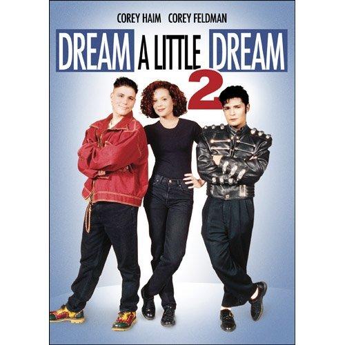 Dream A Little Dream 2 by Corey Feldman