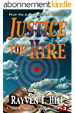 Justice for Hire: A Private Investigator Crime Novel (A Jake & Annie Lincoln Thriller Book 3) (English Edition)
