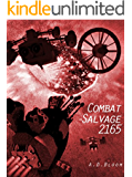 COMBAT SALVAGE 2165 (War of Alien Aggression, Book 4.5)