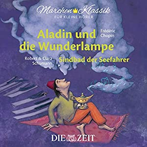 aladin-und-die-wunderlampe-sindbad-der-seefahrer-zeit-edition-mrchen-klassik-fr-kleine-hrer