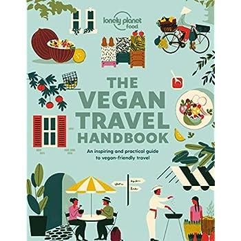 Lonely Planet Vegan Travel Handbook