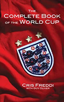 The Complete Book of the World Cup by [Freddi, Cris]