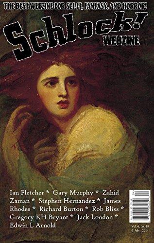 Schlock! Webzine Vol. 6, Issue 18 (English Edition) eBook: Ian ...