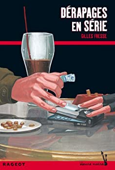 Dérapages en série (Heure noire rouge) (French Edition) by [Fresse, Gilles]