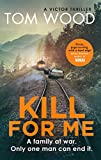 Kill For Me (Victor Book 8) (English Edition)