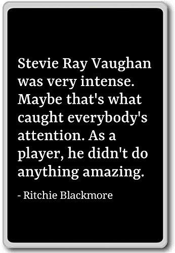 stevie-ray-vaughan-e-stato-molto-intenso-mayb-ritchie-blackmore-citazioni-magnete-per-frigorifero-bl