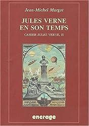 Jules Verne en son temps: Cahiers Jules Verne, II.