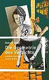 Buchinformationen und Rezensionen zu Die Geometrie des Verzichts: Gedichte, Montagen, Essays, Briefe von Debora Vogel