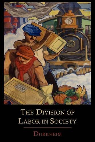 The Division of Labor in Society por Emile Durkheim