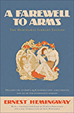 A Farewell to Arms: The Hemingway Library Edition (English Edition)