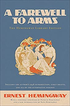 A Farewell to Arms: The Hemingway Library Edition (English Edition) par [Hemingway, Ernest]
